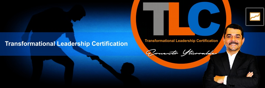 Trnasformational Leadership Certification | Ernesto Yturralde Worldwide Inc.